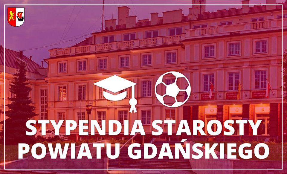 Stypendia Starosty Gdańskiego